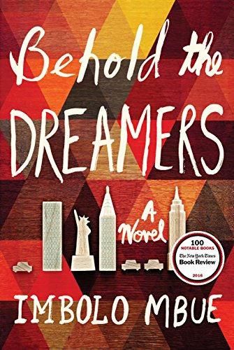 African Literature Series: Behold the Dreamers by Imbolo Mbue