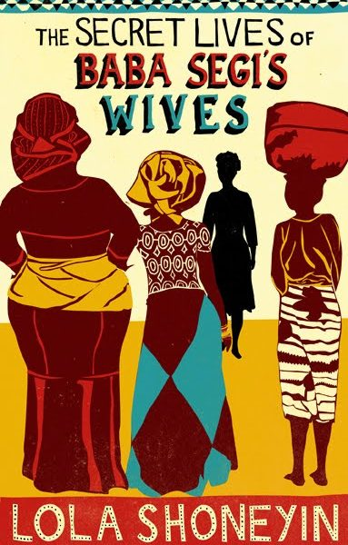 African Literature Series: The Secret Lives of Baba Segi's Wives